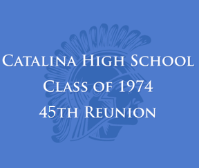 Catalina High School 1974 40th Reunion